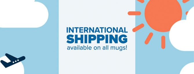 International shipping available on all mugs banner